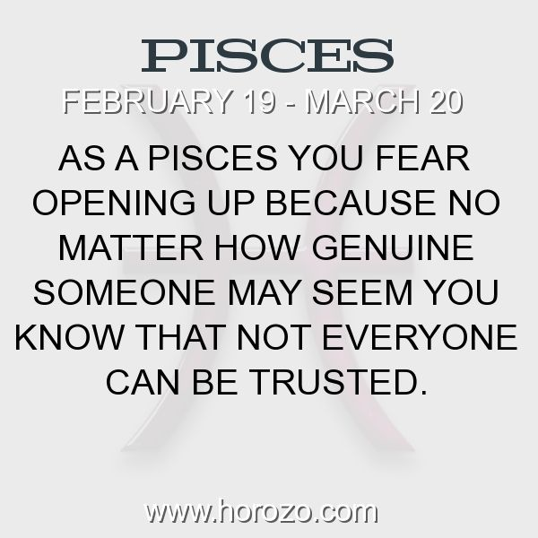 Fact about Pisces: As a Pisces you fear opening up because no matter how genuine someone may seem you know that not everyone can be trusted. #pisces, #piscesfact, #zodiac. More info here: www.horozo.com