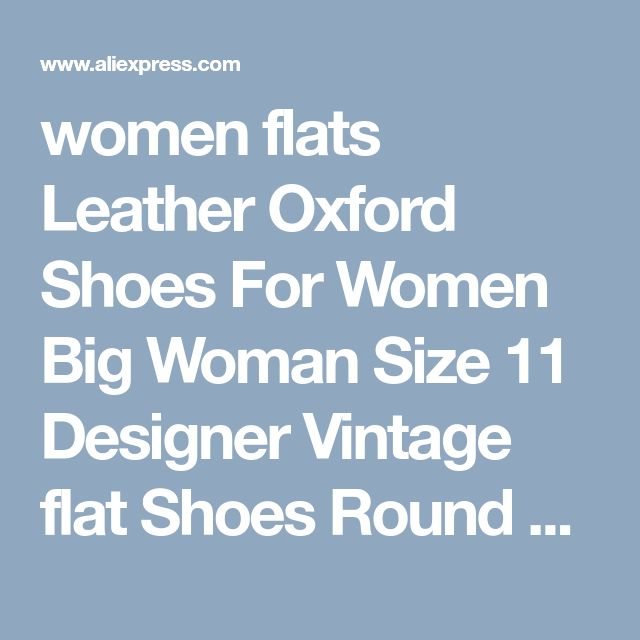 women flats Leather Oxford Shoes For Women Big Woman Size 11 Designer Vintage flat Shoes Round Toe Handmade White Creepers-in Women's Flats from Shoes on Aliexpress.com | Alibaba Group