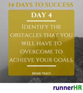14 Days To Success Day #4 #runnerHR #BrianTracy