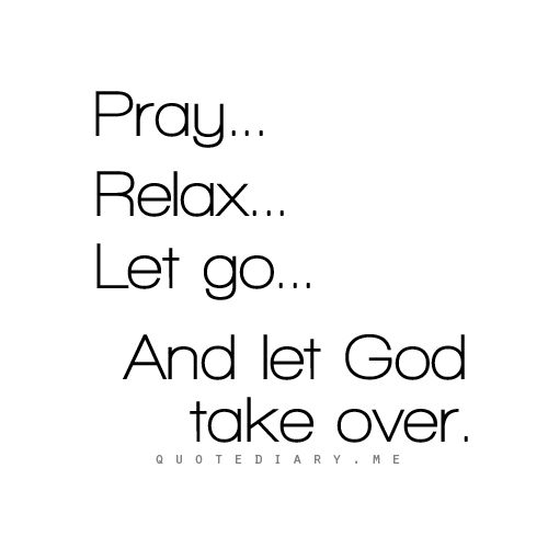 :): Daily Reminder, Faith, Christian Friendship Quotes, Daily Inspiration, Let God, Praying, Positive Thoughts, Inspiration Quotes, Lets Go