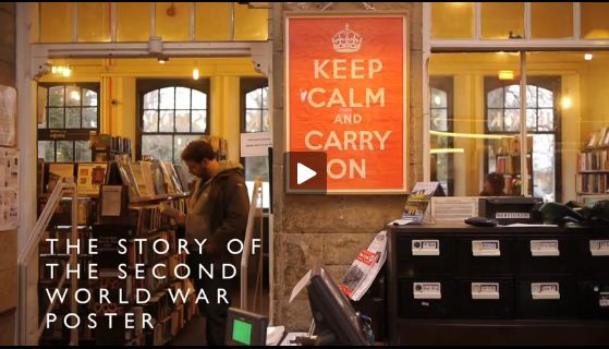 """The story of """"Keep Calm and Carry On.""""  Video."""