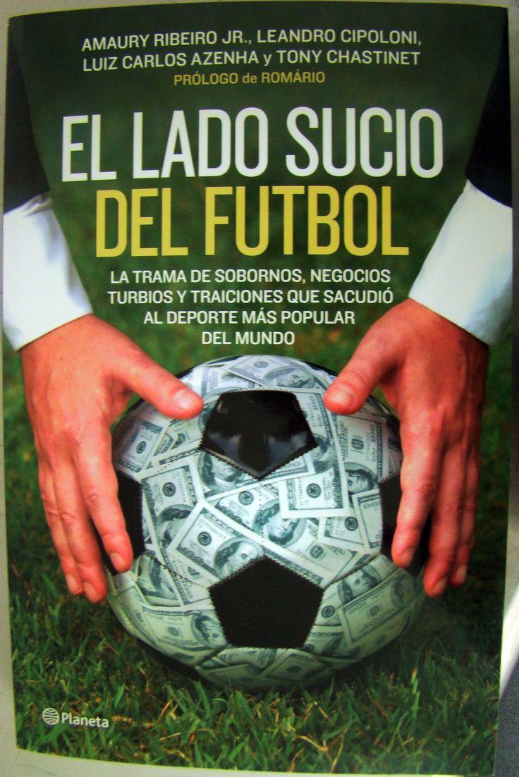 El lado sucio del fútbol Amury Ribeiro Jr., Leandro Cipoloni, Luis Carlos Azenha y Tony Chastinet