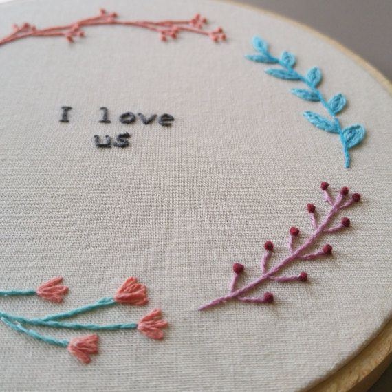 I Love Us handmade embroidery hoop.
