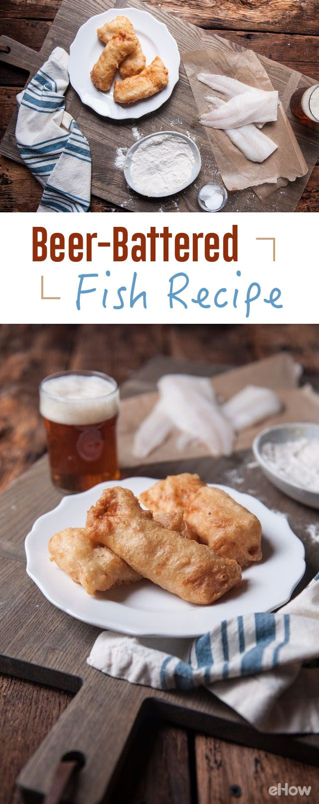 Beer-battered fish is great for crispy fish and chips or even a great fish taco! Easier to make than you would think, plus you get to pair it with the beer you cooked it in, making it a complete meal! Recipe here: http://www.ehow.com/how_16161_make-beer-batter.html?utm_source=pinterest.com&utm_medium=referral&utm_content=freestyle&utm_campaign=fanpage