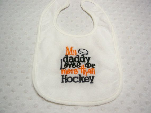 Hockey Bib  My Daddy Loves Me More Than by grinsandgigglesbaby1