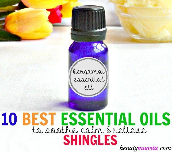 Discover 10 best essential oils to soothe shingles itch, rashes and nerve pain!