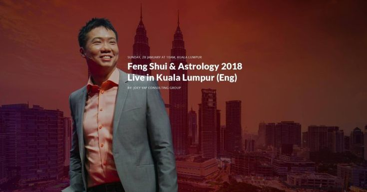 Kuala Lumpur has all the answers for 2018, with Dato Joey Yap at the helm!
