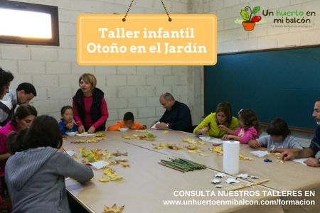 Talleres infantiles de otoño en el jardín botánico http://www.unhuertoenmibalcon.com/formacion/2015/07/talleres-infantiles-de-huerto-urbano/