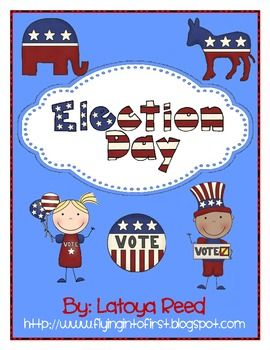 Election Day Mini Unit for Young Learners - Latoya Reed ...