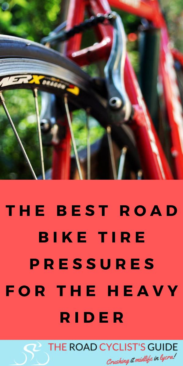Road Bike Tire Pressures For The Heavy Rider