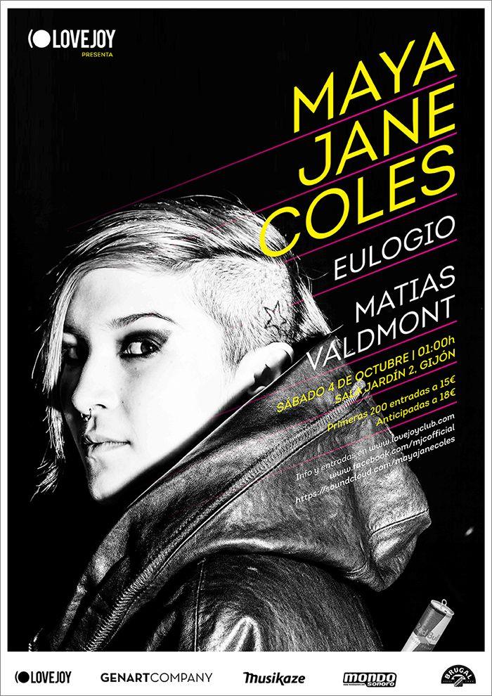 MAYA JANE COLES Sábado, 4 de Octubre de 2014 El Jardín 2 Gijón, Asturias (ESPAÑA)