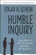 In Humble Inquiry, Edgar H. Schein shares insights he has gained during 50 years of consulting with various organizations. As status increases, Schein argues, the art of questioning becomes more difficult.
