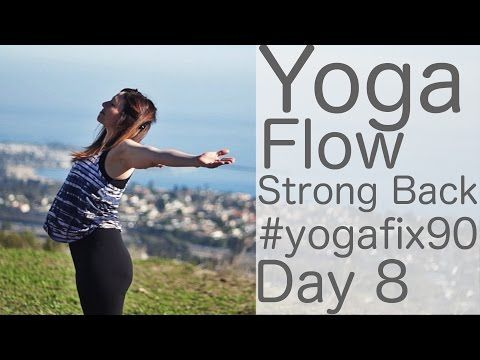 Yoga Flow for a Strong Back Day 8 Yoga Fix 90 with Lesley Fightmaster - YouTube