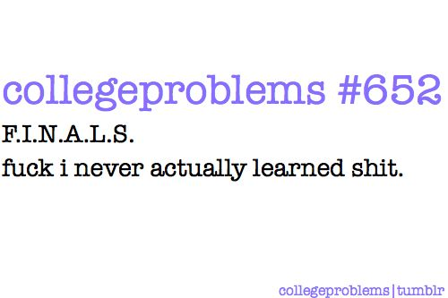 college problems 652. for real though.
