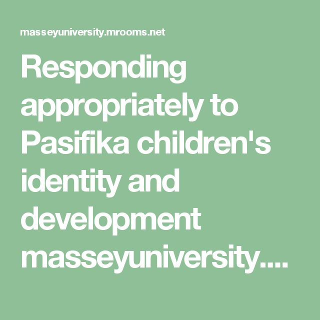 Responding appropriately to Pasifika children's identity and development  masseyuniversity.mrooms.net pluginfile.php 12301 mod_book chapter 11022 Cooper%20et%20al%20ECFolio_17_1_2013_06.pdf