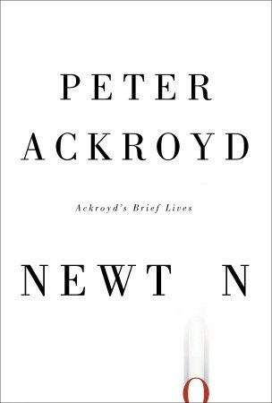 Book review of Newton by Peter Ackroyd