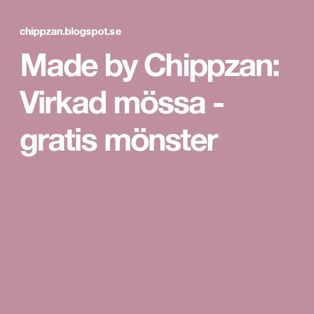Made by Chippzan: Virkad mössa - gratis mönster
