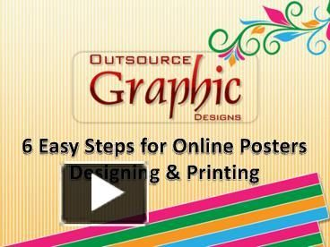After finalizing the poster design, the final step is to get quality printing. You can do it yourself or you may ask the company for the quality poster printing. New Delhi based Outsource Graphic Designs has advanced printing machines with all the arrangements to print the posters at the best standards in the trade.