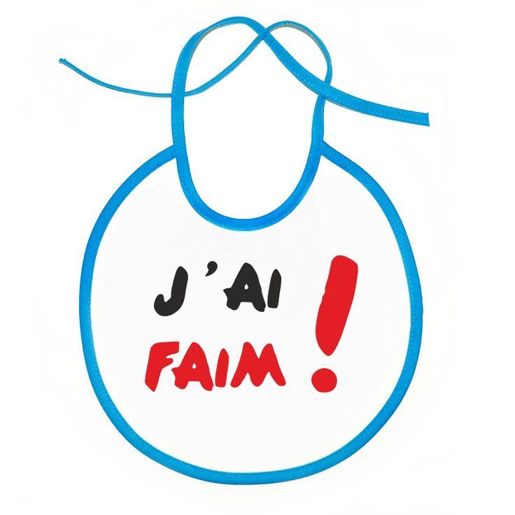 Bavoir bébé original : j'ai FAIM !