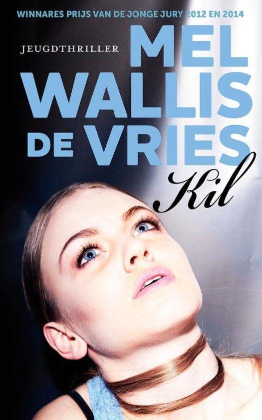 (38/53) Kil - Mel Wallis de Vries Op een verlaten industrieterrein wordt het lichaam van een meisje gevonden. Het lijkt het werk van een wrede moordenaar. De politie staat voor een raadsel. Wat is er met haar gebeurd? En vooral: waarom? Steeds meer ijzingwekkende details komen boven...