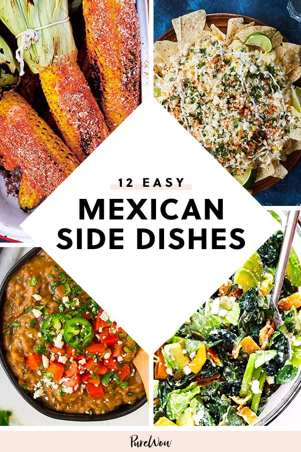 23 Mexican Side Dishes That Are Quick Easy And Cheesy Mexican Side Dishes Taco Side Dishes Vegetarian Mexican Recipes