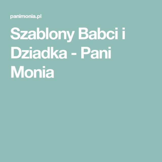 Szablony Babci i Dziadka - Pani Monia