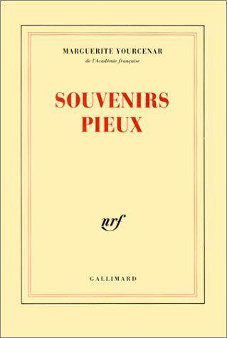Souvenirs pieux de Marguerite Yourcenar, http://www.amazon.fr/dp/2070289710/ref=cm_sw_r_pi_dp_ja2bsb166VNCZ