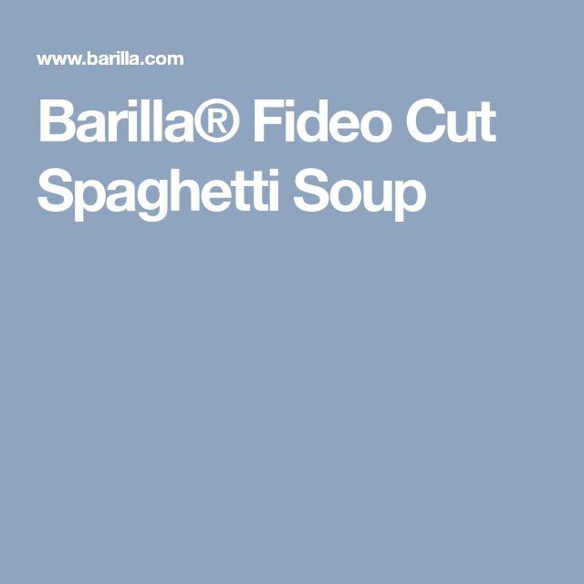 Barilla® Fideo Cut Spaghetti Soup