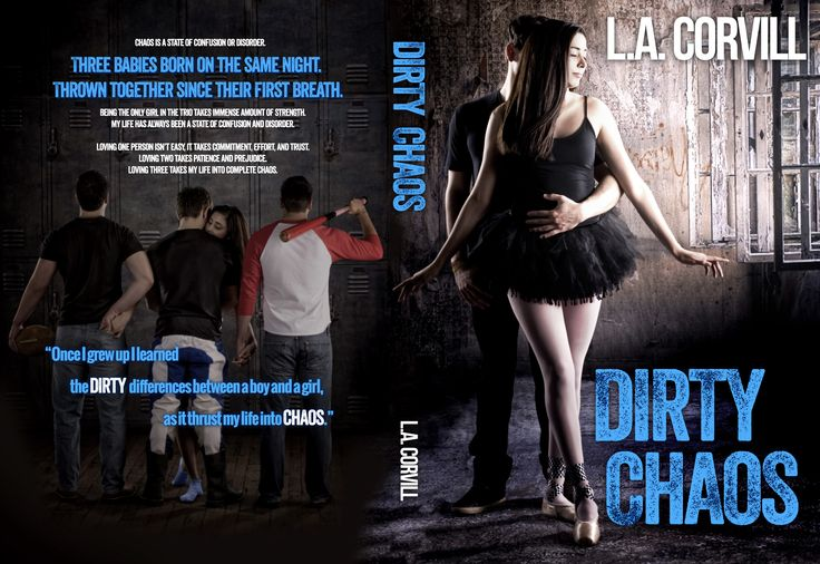 Full wrap cover for Dirty Chaos by LA Corvill