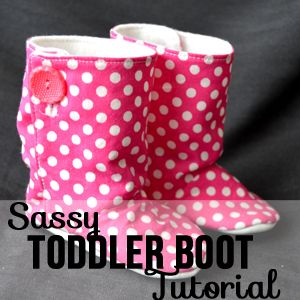 Almost pattern-less boots for your toddler.   Lots of pictures on this site as she shows how-to. Where's Grandma...and her sewing machine?