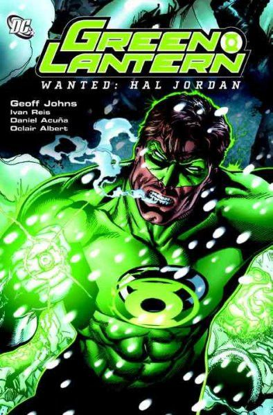 Green Lantern: Wanted : Hal Jordan (Green Lantern): Green Lantern: Wanted : Hal Jordan (Green Lantern (Graphic Novels))