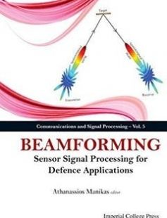 Beamforming : sensor signal processing for defence applications free download by Athanassios Manikas Athanassios Manikas ISBN: 9781783262748 with BooksBob. Fast and free eBooks download.  The post Beamforming : sensor signal processing for defence applications Free Download appeared first on Booksbob.com.
