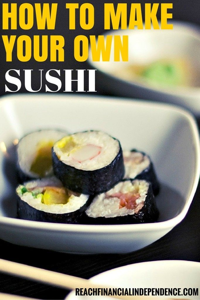 It is fun to make your own sushi, it'd delicious and saves you a ton of money! Find out how to make your own sushi from scratch.
