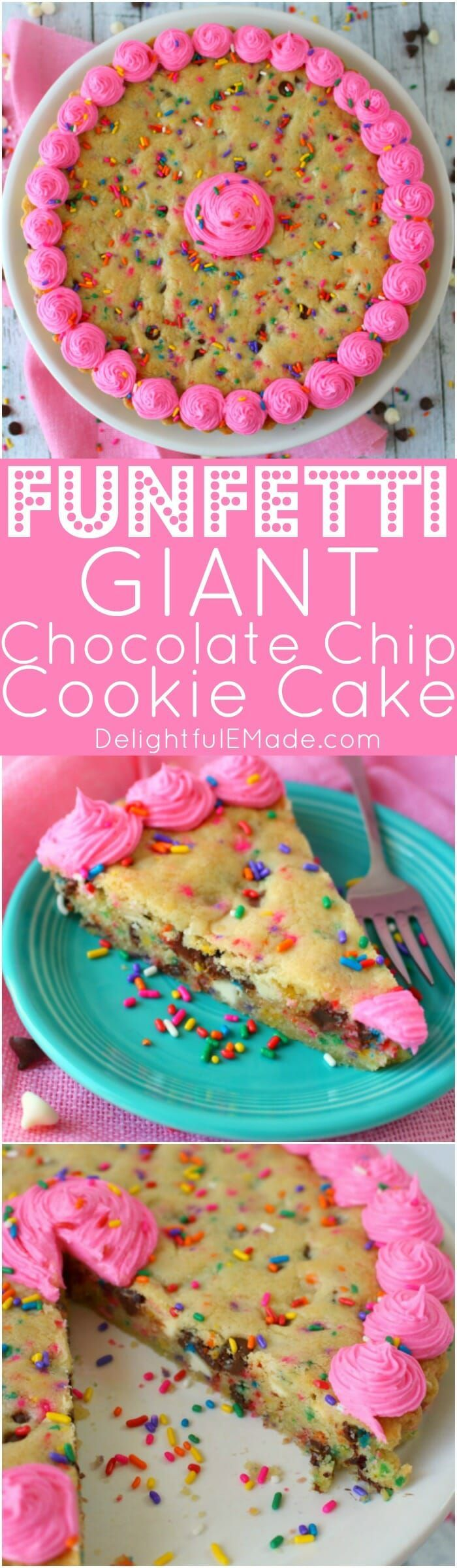 this funfetti giant chocolate chip cookie cake has party written all over it mak chocolate chip cookie cake giant chocolate chip cookie chocolate chip cookies pinterest