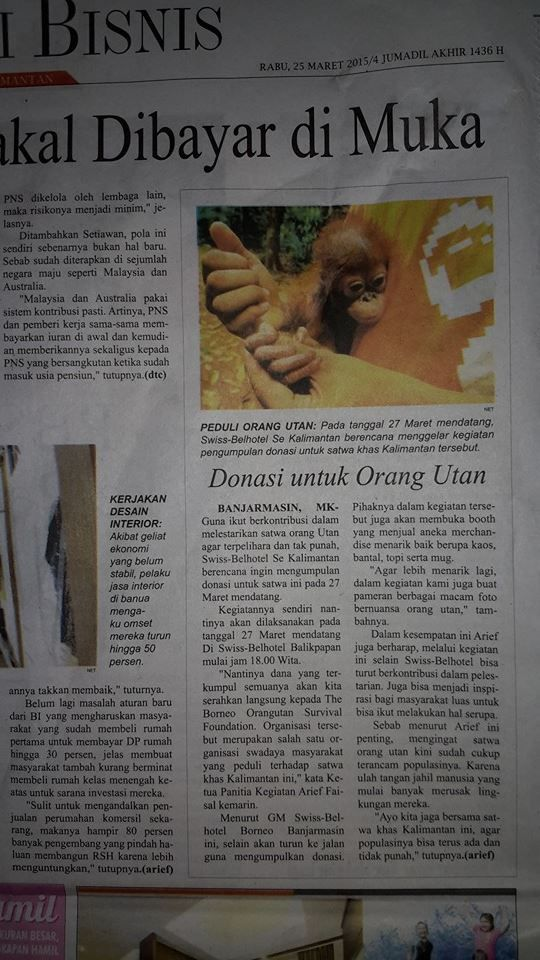 Today Media Kalimantan Post Save Orang Utan at Kalimantan Swiss-Belhotel Borneo Banjarmasin Swiss-Belhotel Balikpapan Swiss-Belhotel Borneo Samarinda Swiss-Belhotel Tarakan Swiss-Belhotel Danum Palangkaraya Swiss-Belinn Pangkalanbun Swiss-Belinn Balikpapan