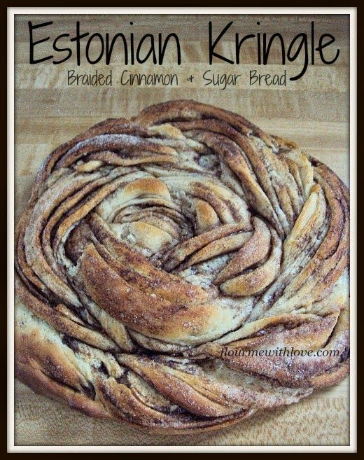 """Estonian Kringle by Flour Me With Love received the most """"clicks"""" on the March #GreatBlogTrain: http://www.flourmewithlove.com/2015/03/estonian-kringle-braided-cinnamon-sugar.html"""