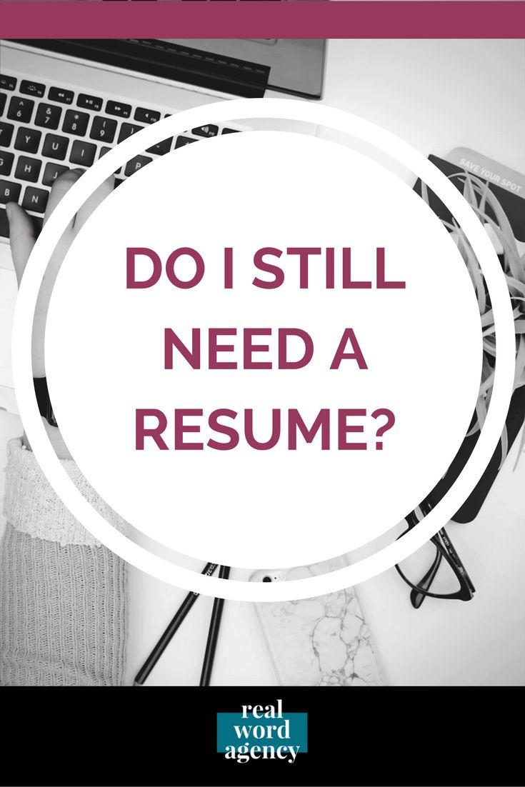 It's 2017. Do I still need a resume?
