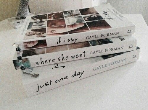 Wanna read. If I Stay Where She Went Just One Day Gayle Forman