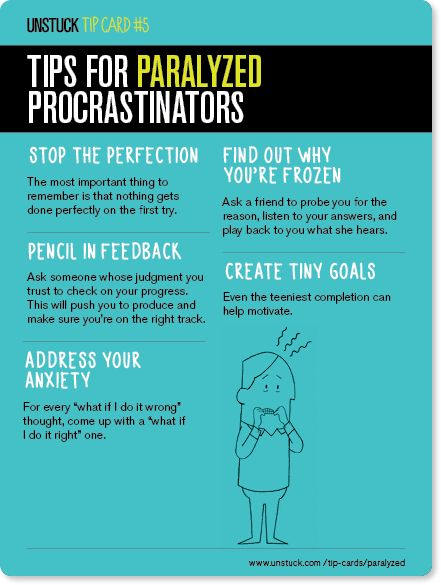 """Tips For Paralyzed Procrastinators """"Stop the perfectionism, Ask for feedback, Address your anxiety..."""" - From Unstuck's """"Best of 2013 - 16 Tip Cards"""""""