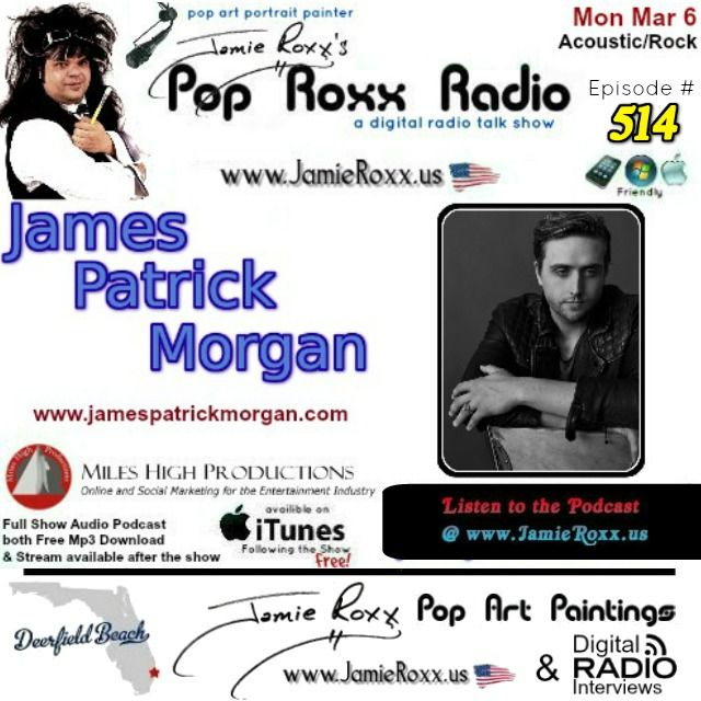 🔊 Today's Episode (#514) of the Pop Roxx Radio Talk Show with featured guest James Patrick Morgan (#Acoustic / #Rock)  Has now been converted to a #Podcast and is now archived at my website (www.JamieRoxx.us), BlogTalkRadio (http://tobtr.com/s/9799799) and up for FREE on #itunes