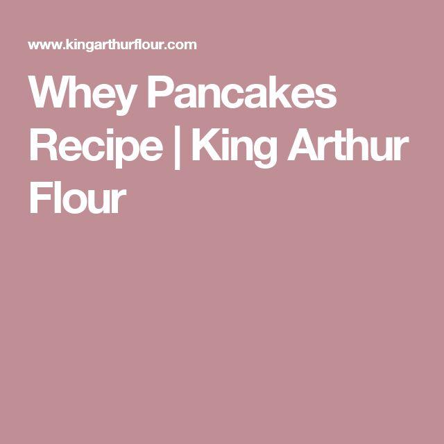 Whey Pancakes Recipe | King Arthur Flour