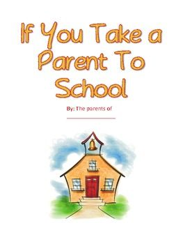 TPT: If you take a parent to school: for parent orientation night - have your parents create a book for your class - too cute!!