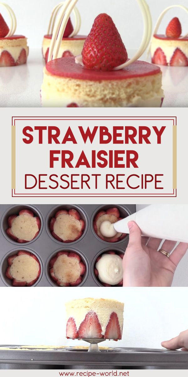 Strawberry Fraisier Dessert Recipe♨http://recipe-world.net/strawberry-fraisier-dessert-recipe/?i=p