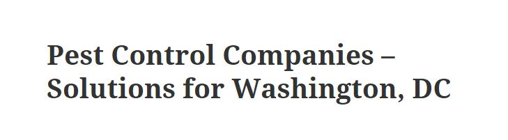 Pest Control Companies - Solutions for Washington, DC   DC Pest Control