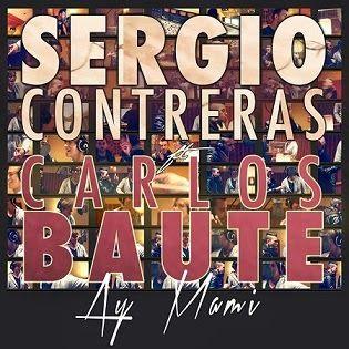 """RADIO   CORAZÓN  MUSICAL  TV: SERGIO CONTRERAS: """"AY MAMI FEAT. CARLOS BAUTE"""" DE ..."""
