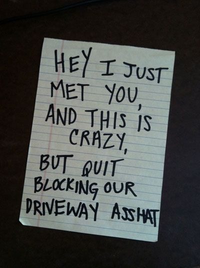 funny pissed off neighbor notes blocking driveway