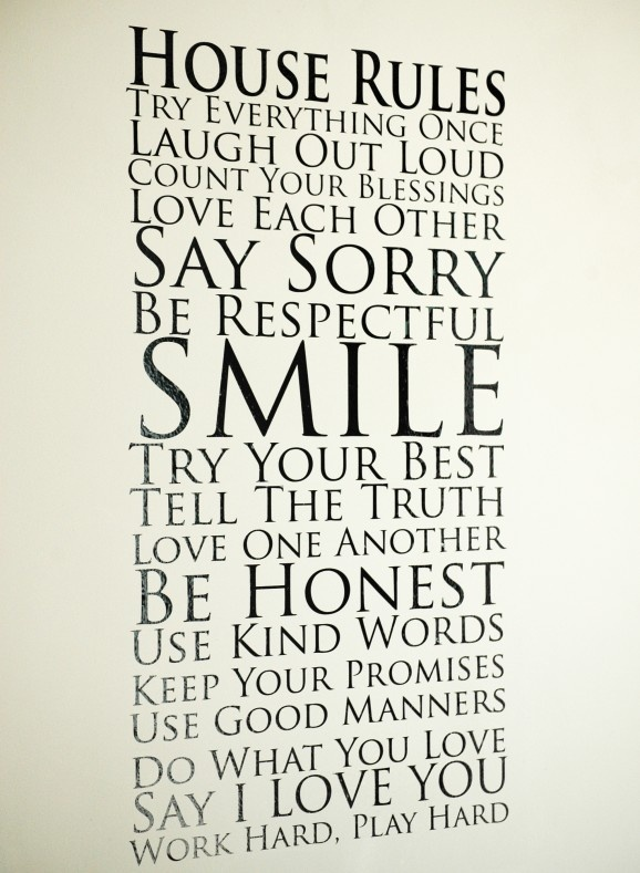 These are some good house rules! Will have to post in my home!