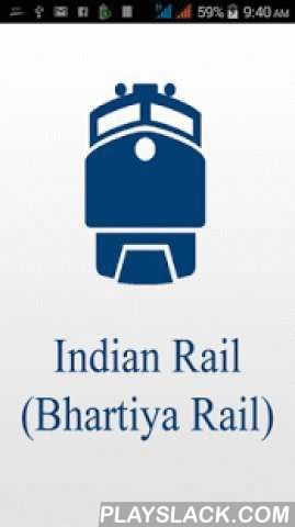 Indian Rail (Bhartiya Rail)  Android App - playslack.com ,  1. Know PNR Status - Get latest PNR status & other related details. Quick access successed PNR status & view PNR full details.2. Seat Availability - Easiest way to search available seats.3. Find Trains [between stations] - Get detailed list of trains running between two stations. Easy access to other features such as Train Schedule.4. Train Fare Enquiry - Find best suitable travel option, available concessions & fare…
