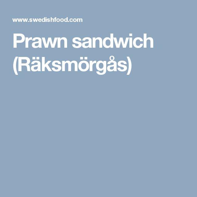 Prawn sandwich (Räksmörgås)