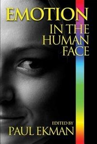 Emotion in the Human Face, Book by Paul Ekman (Paperback) | chapters.indigo.ca